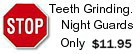 Night Guard Set - Stops teeth grinding